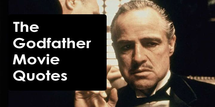 The Godfather Movie Quotes