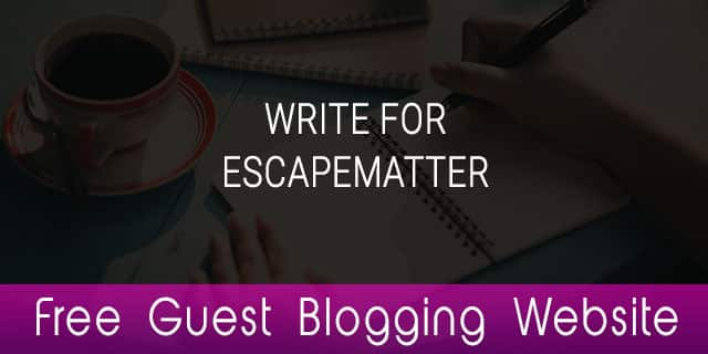 free guest blogging website, escapematter