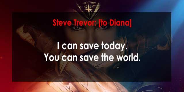 Wonder Woman Movie Quotes, Escape Matter