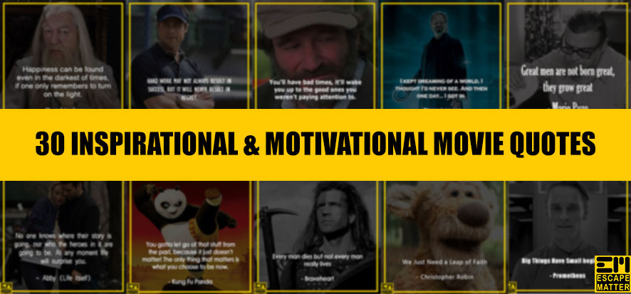 30 Inspirational Movie Quotes Motivational Hollywood Movie ...